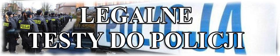 Testy Wiedzy do Policji Nowy Multiselect BEZ LIMITU I OGRANICZEŃ !